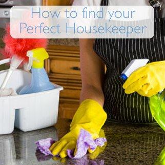Housekeep How To: Find the Perfect Housekeeper